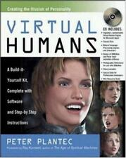 Virtual Humans: A Build-It-Yourself Kit, Complete With Software and Step-By-Step