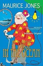 A Drop in the Ocean by Maurice Jones (2014, Paperback)