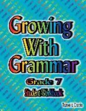 Growing with Grammar Level 7 (Student Workbook)