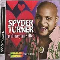 Spyder Turner - Est It Amour You'Re Après : The W Neuf CD