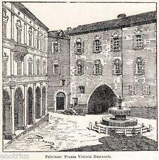 Fabriano: Piazza Alta. Ancona. Marche. Stampa Antica + Passepartout. 1901