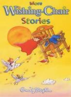 More Wishing-chair Stories By Enid Blyton. 9780749742089