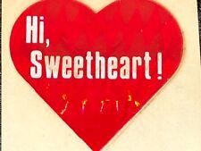 "1 VINTAGE 80's  RED HEART ""HI, SWEETHEART !"" PRISM STICKER"