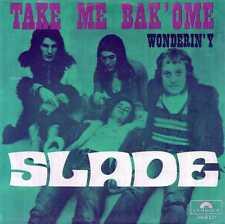 "SLADE ""TAKE ME BAK'OME"" ORIG BEL 1972"