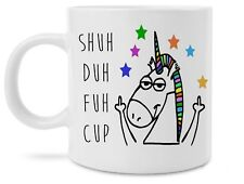 Funny Unicorn Shuh Duh Fuh Cup Middle Fingers 11 Ounce Novelty Coffee Mug