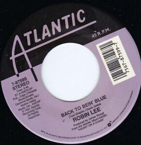 "ROBIN LEE - Back To Bein' Blue  7"" 45"