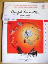 Partition et cours complet au fil des notes cycle I-1ère année Volume 1 +CD /N23