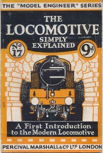 The Locomotive Simply Explained  by Chas S Lake Percival Marshall