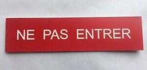 """plaque, panneau """"NE PAS ENTRER"""" signalétique"""