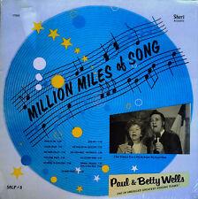 PAUL & BETTY WELLS - MILLION MILES OF SONG - SHERI LP - STILL SEALED