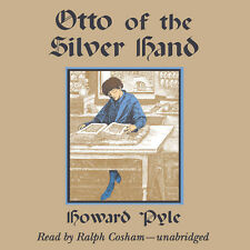 Otto of the Silver Hand by Howard Pyle 2013 Unabridged CD 9781470890636
