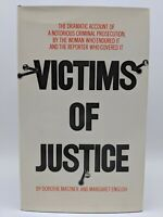 Victims Of Justice first edition by Dorothe Matzner and Margaret English 1973