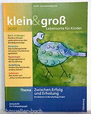 klein & groß-Lebensorte für Kinder 6/2007 - Zeitschrift für Frühpädagogik