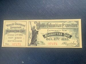 "Unused ""Manhattan Day"" Admission Ticket to the 1893 World's Columbian Exposition"