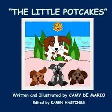 The Little Potcakes by Camy De Mario (2013, Paperback)