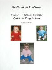 """Cute as a button"" infant - baby - toddler sweater  - knitting machine pattern!"