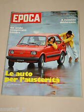 EPOCA=1976/1362=FIAT 126=VOLKSWAGEN POLO=FORD FIESTA=G.M. KADETT=RENAULT 4=