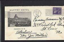 "HICKORY, NORTH CAROLINA COVER,1940, ILLUST HOTEL ADVT.  ""HUFFRY HOTEL""."