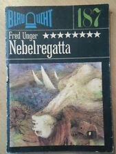 BLAULICHT Nr. 187 * Fred Unger Nebelregatta DDR Krimi