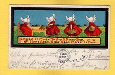 Ullman MFG Co. copyright 1906 Sunbonnets Go TO MARKET