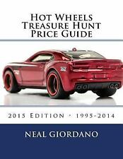 Hot Wheels Treasure Hunt Price Guide by Neal Giordano (2015, Paperback)