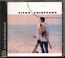 PIERO CHIAPPANO - LA VIA DEL SALEAnno 1993