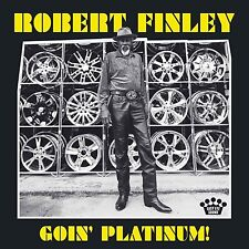ROBERT FINLEY - GOIN' PLATINUM   CD NEW!