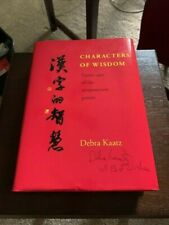 Characters of Wisdom : Taoist Tales of the Acupuncture Points (HARDCOVER SIGNED)