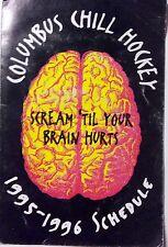 1995-96 Columbus Chill Hockey ECHL Pocket Schedule Brain  Ohio East Coast Minors
