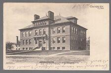 [54146] 1907 POSTCARD HIGH SCHOOL IN DANBURY, CONNECTICUT (UNDIVIDED BACK)