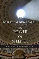 The Power of Silence: Against the Dictatorship of Noise (Paperback or Softback)