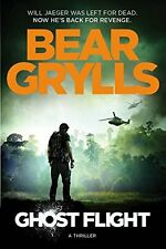 Ghost Flight (Will Jaeger 1),Bear Grylls