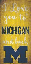 """Michigan Wolverines I love you to and Back Wood Sign - NEW 6"""" x 12"""" Wall Decor"""