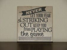 Never let the fear of striking out keep you from playing, Decorative tile, sign