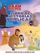 The Gospel Project: La Gran Historia : Libro Interactivo de Relatos Bíblicos...