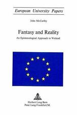 Fantasy and Reality: An Epistemological Approach to Wieland (European University