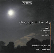 NEW - Clearings in the Sky: Songs by Boulanger, Faure, Ravel and Debussy