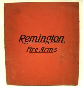 1908-09 VINTAGE ORIGINAL REMINGTON FIRE ARMS CATALOG