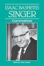 Isaac Bashevis Singer : Conversations (1992, Paperback)