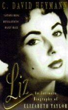 Liz: An Intimate Biography of Elizabeth Taylor,C. David Heymann