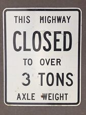 Vintage ROAD CLOSED 3 TONS Street Sign 24x30 Aluminum Metal Authentic Retired