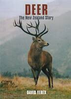 Deer - the New Zealand Story by David Yerex (Paperback, 2001)