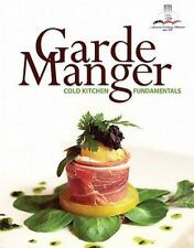 Garde Manger: Cold Kitchen Fundamentals by The American Culinary Federation, Le