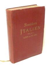 Baedekers-ITALIEN von den Alpen bis Neapel.Handbuch für Reisende. 492 S.Lpz.1913