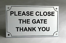 Please Close The Gate Thank You Engraved Plastic Sign