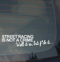 JDM Street Racing Vinyl Decal Sticker Funny Tuner Race Drift Low (StreetRcNot7)