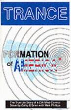 Trance Formation of America : Trance by Cathy O'Brien and Mark Phillips (1995, Paperback, Revised)