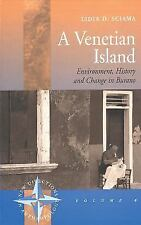 A Venetian Island: Environment, History and Change in Burano (New Directions in