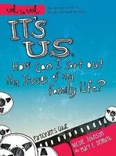 It's Us: How Can I Sort Out the Issues of My Family Life? A DVD-BASED STUDY NEW!
