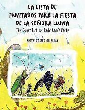 La Lista de Invitados para la Fiesta de la SeNtilde;Ora Lluvia : The Guest...
